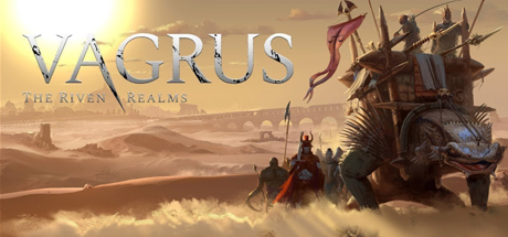 NEWS : Vagrus : The Riven Realms, démo prologue sur Gog