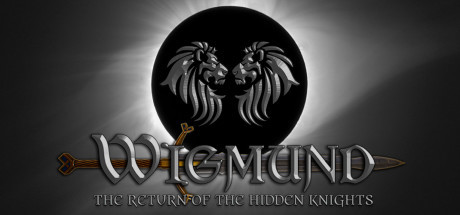 News : Wigmund, the return of the hidden knights, présentation
