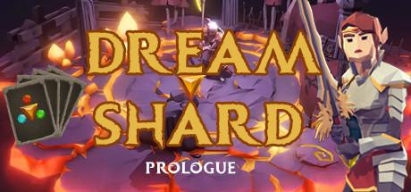 NEWS : Dreamshard: Deckbuilding Roguelike, présentation