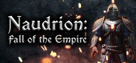NEWS : Naudrion : Fall of the Empire, présentation