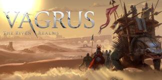NEWS : Vagrus : The Riven Realms en accès anticipé