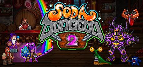 SORTIE : Soda Dungeon 2.